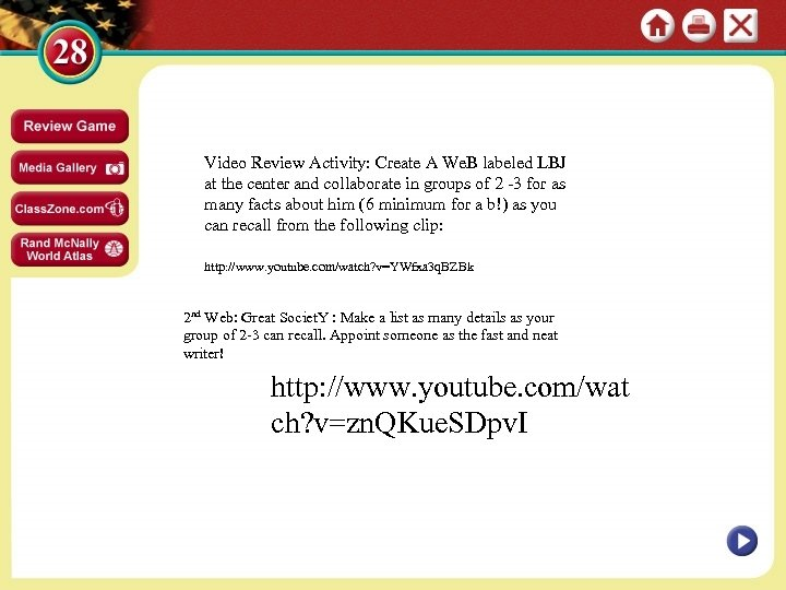 Video Review Activity: Create A We. B labeled LBJ at the center and collaborate