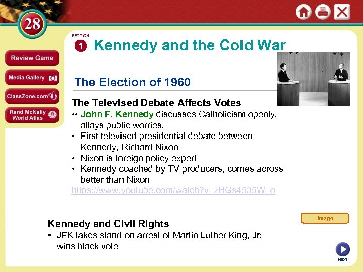 SECTION 1 Kennedy and the Cold War The Election of 1960 The Televised Debate