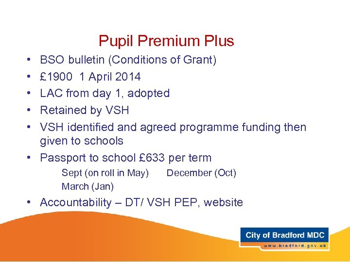 Pupil Premium Plus • • • BSO bulletin (Conditions of Grant) £ 1900 1