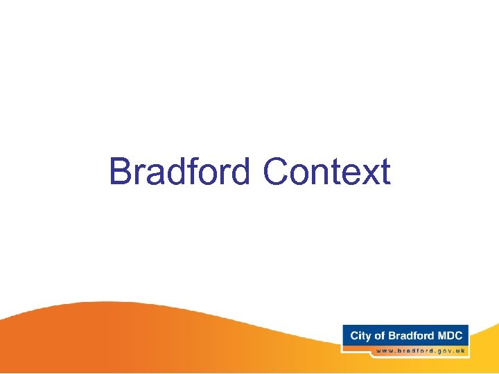Bradford Context