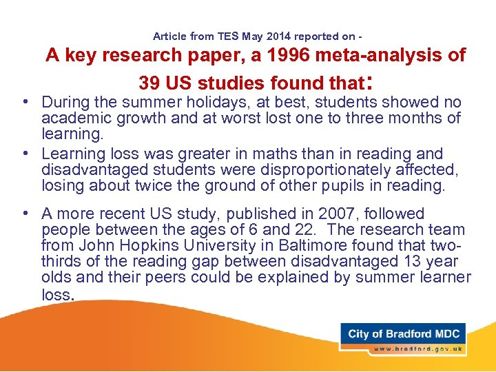 Article from TES May 2014 reported on - A key research paper, a