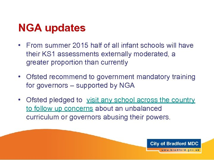 NGA updates • From summer 2015 half of all infant schools will have their
