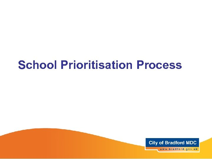 School Prioritisation Process
