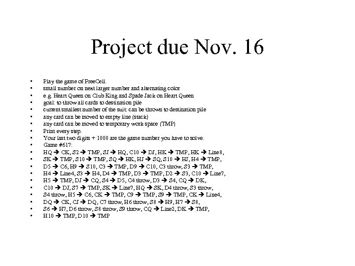 Project due Nov. 16 • • • • • Play the game of Free.