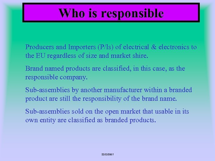 Who is responsible Producers and Importers (P/Is) of electrical & electronics to the EU