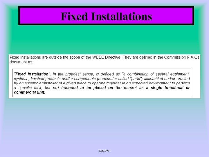 Fixed Installations 22/12/2007