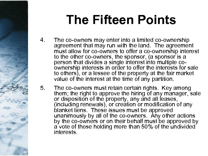 The Fifteen Points 4. The co-owners may enter into a limited co-ownership agreement that