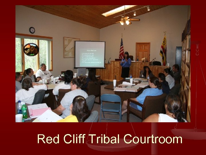 Red Cliff Tribal Courtroom