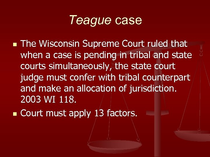 Teague case n n The Wisconsin Supreme Court ruled that when a case is
