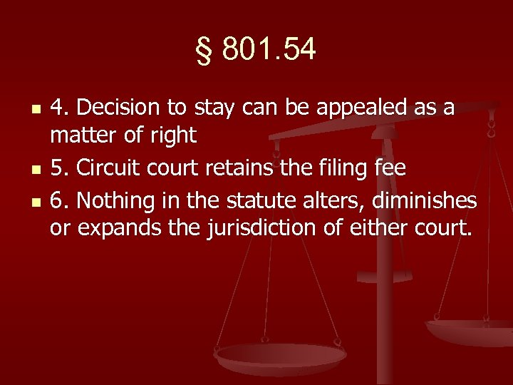 § 801. 54 n n n 4. Decision to stay can be appealed as