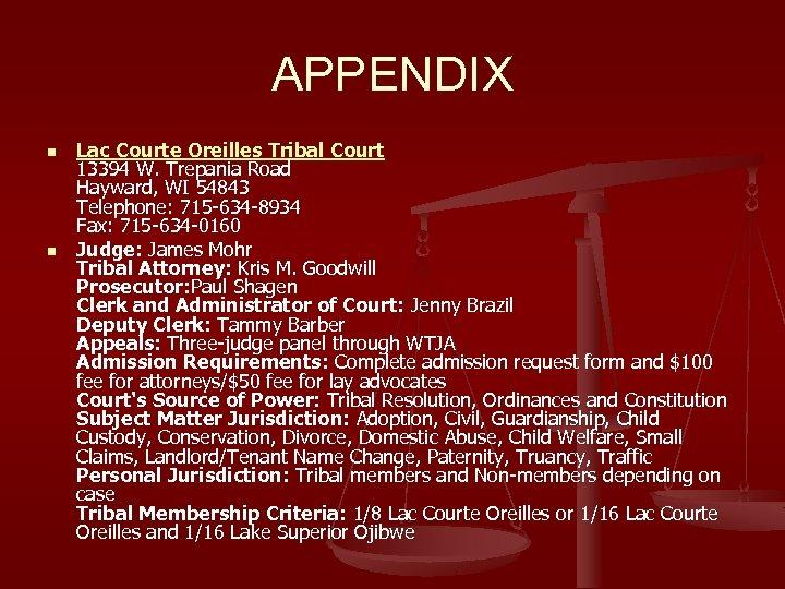 APPENDIX n n Lac Courte Oreilles Tribal Court 13394 W. Trepania Road Hayward, WI