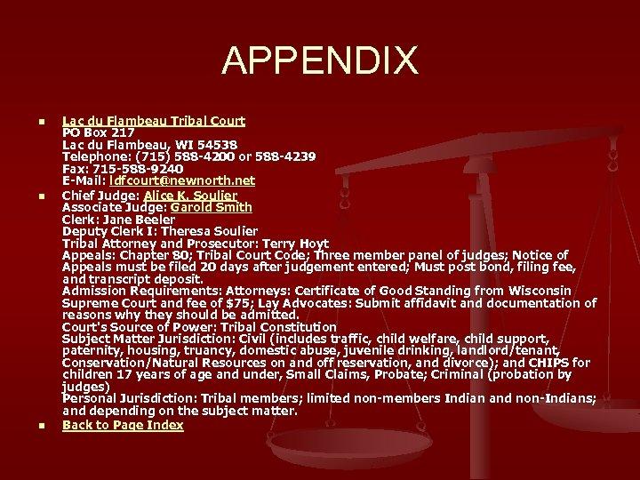 APPENDIX n n n Lac du Flambeau Tribal Court PO Box 217 Lac du