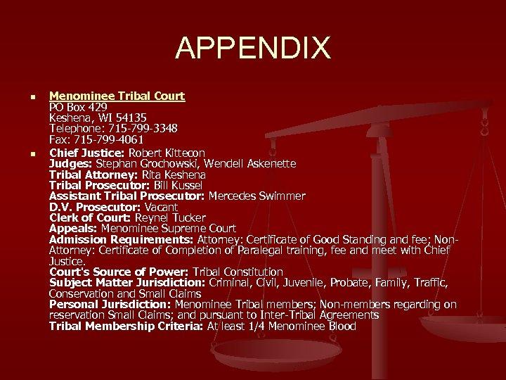 APPENDIX n n Menominee Tribal Court PO Box 429 Keshena, WI 54135 Telephone: 715