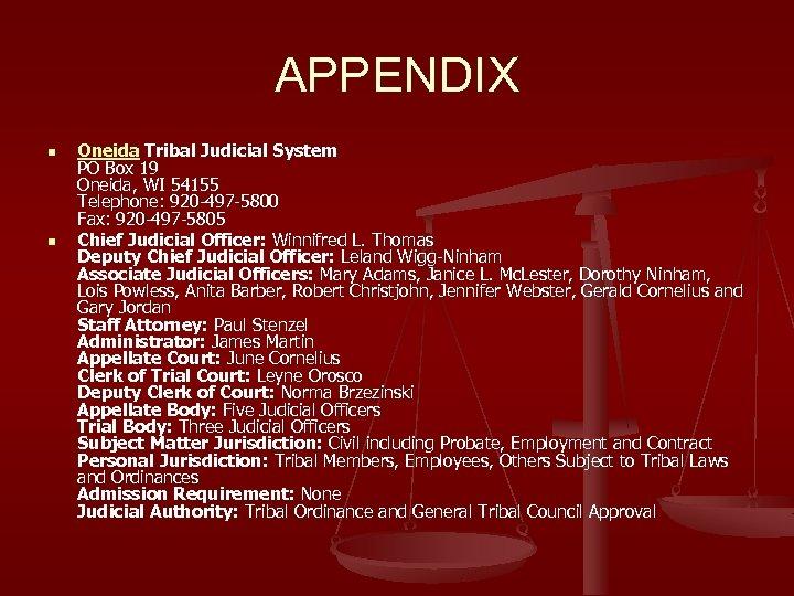 APPENDIX n n Oneida Tribal Judicial System PO Box 19 Oneida, WI 54155 Telephone: