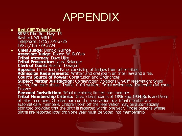 APPENDIX n n Red Cliff Tribal Court 88385 Pike Rd. , Hwy. 13 Bayfield,