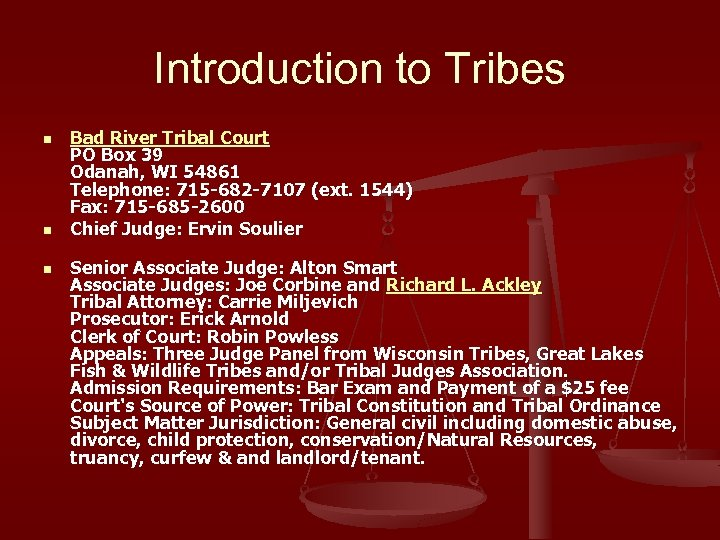 Introduction to Tribes n n n Bad River Tribal Court PO Box 39 Odanah,