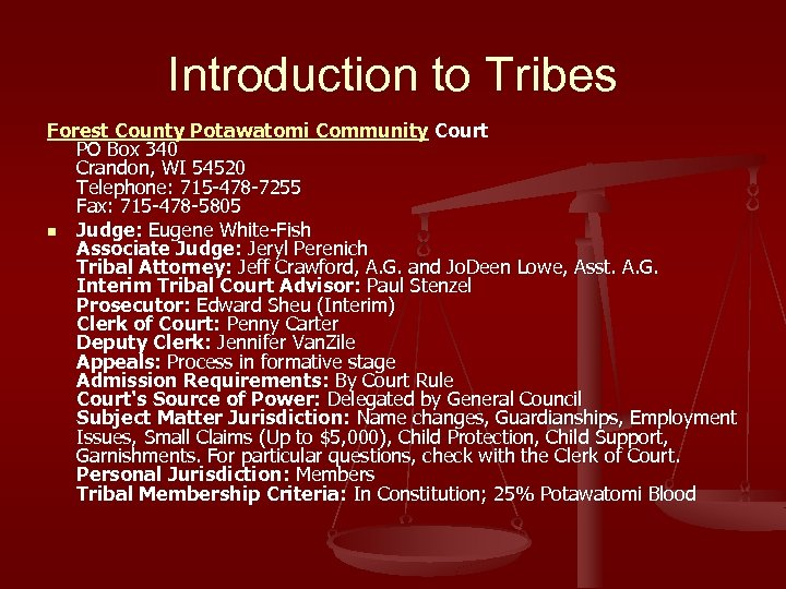 Introduction to Tribes Forest County Potawatomi Community Court PO Box 340 Crandon, WI 54520