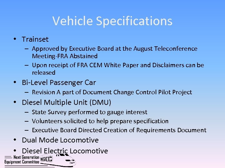 Vehicle Specifications • Trainset – Approved by Executive Board at the August Teleconference Meeting-FRA