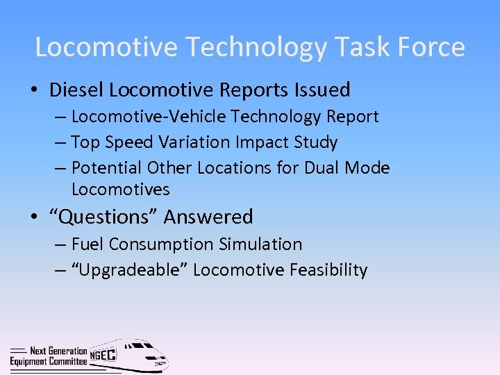 Locomotive Technology Task Force • Diesel Locomotive Reports Issued – Locomotive-Vehicle Technology Report –