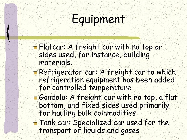 Equipment Flatcar: A freight car with no top or sides used, for instance, building
