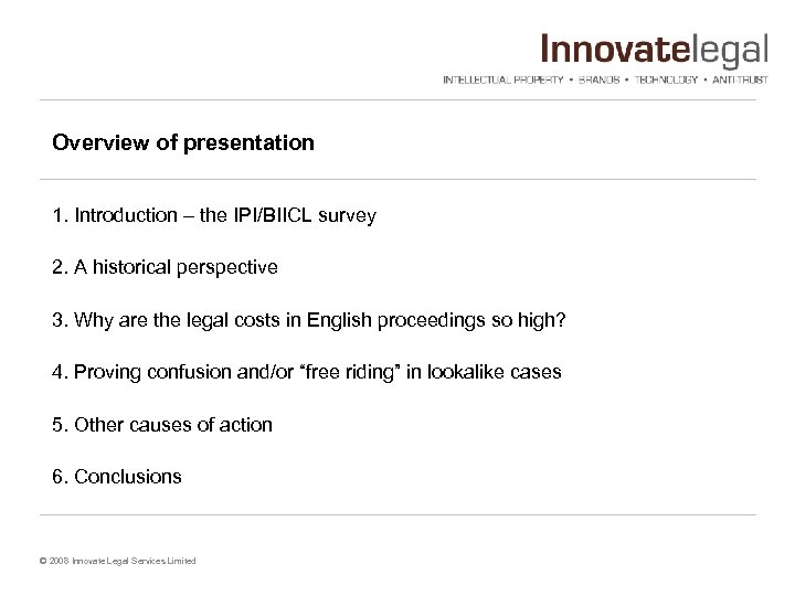 Overview of presentation 1. Introduction – the IPI/BIICL survey 2. A historical perspective 3.
