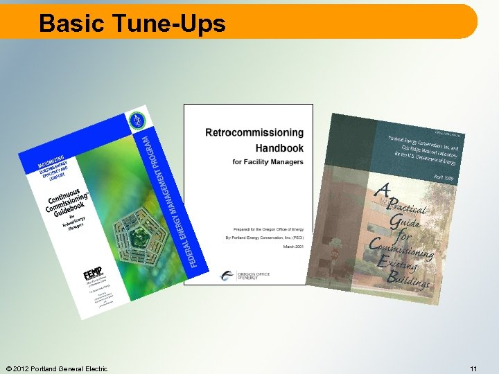 Basic Tune-Ups © 2012 Portland General Electric 11