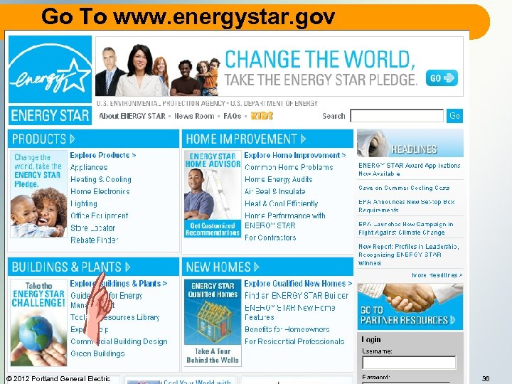 Go To www. energystar. gov © 2012 Portland General Electric 36