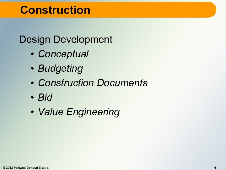 Construction Design Development • Conceptual • Budgeting • Construction Documents • Bid • Value