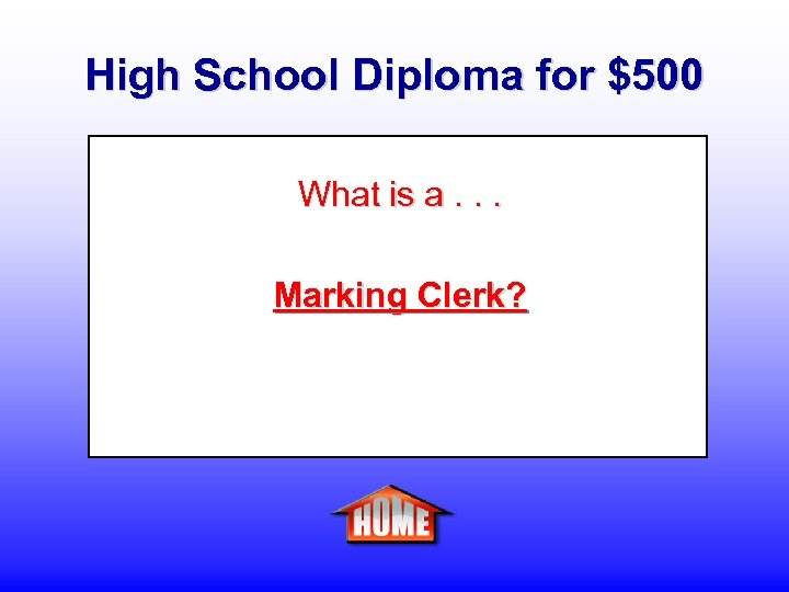 High School Diploma for $500 What is a. . . Marking Clerk?