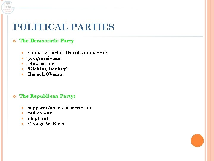 POLITICAL PARTIES The Democratic Party supports social liberals, democrats progressivism blue colour 'Kicking Donkey'