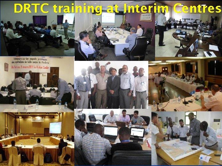 DRTC training at Interim Centres