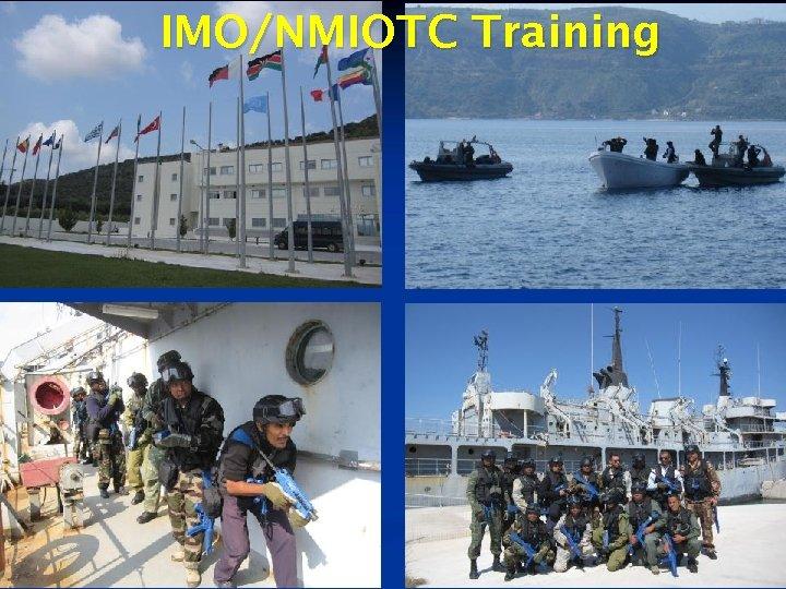 IMO/NMIOTC Training