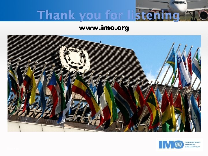 Thank you for listening www. imo. org Page 26