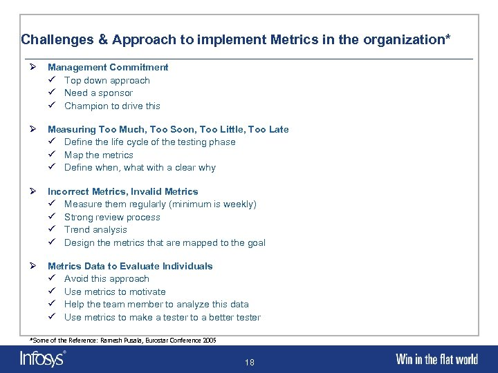 Challenges & Approach to implement Metrics in the organization* Ø Management Commitment ü Top