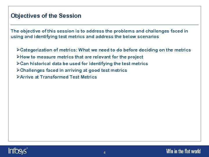 Objectives of the Session The objective of this session is to address the problems