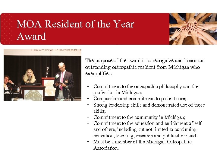MOA Resident of the Year Award The purpose of the award is to recognize