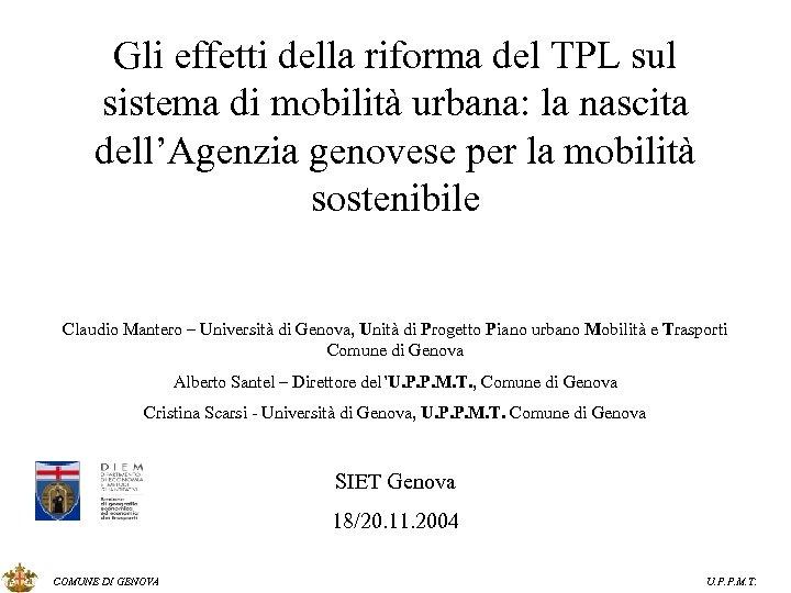 Gli effetti della riforma del TPL sul sistema di mobilità urbana: la nascita dell'Agenzia