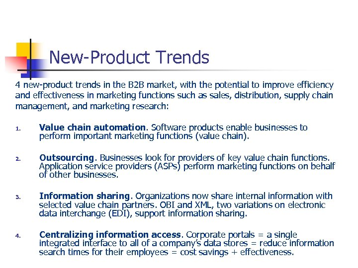 New-Product Trends 4 new-product trends in the B 2 B market, with the potential