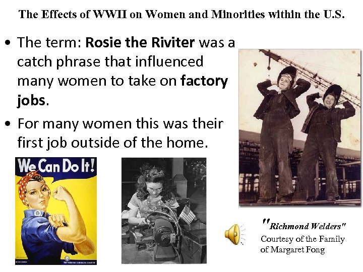 The Effects of WWII on Women and Minorities within the U. S. • The
