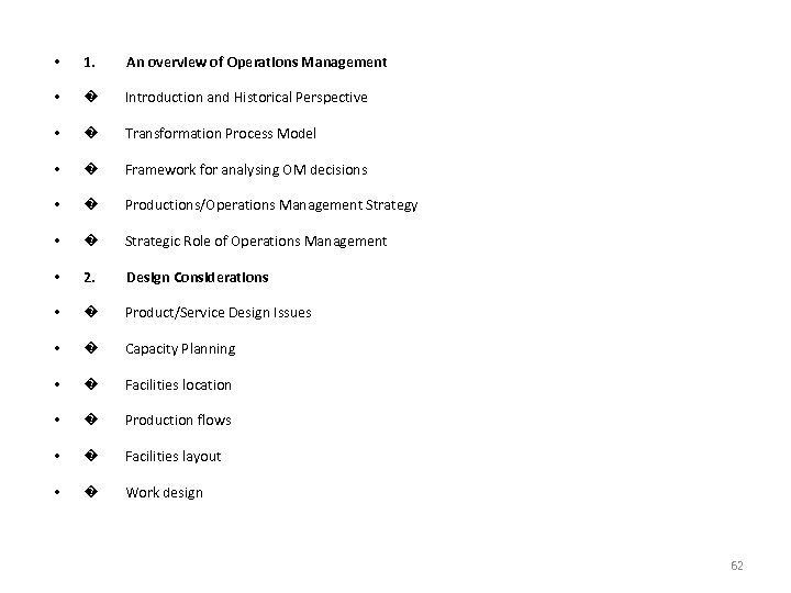• 1. An overview of Operations Management • � Introduction and Historical Perspective