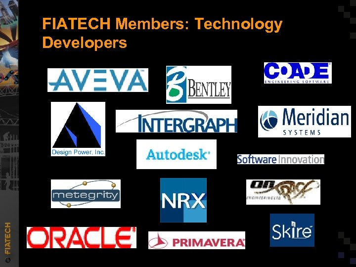 FIATECH Members: Technology Developers