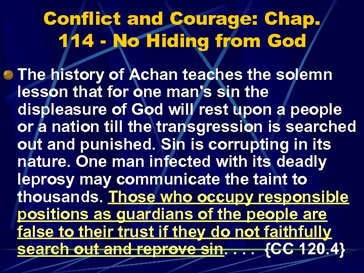 Conflict and Courage: Chap. 114 - No Hiding from God The history of Achan