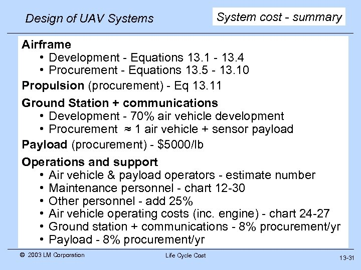 System cost - summary Design of UAV Systems Airframe • Development - Equations 13.