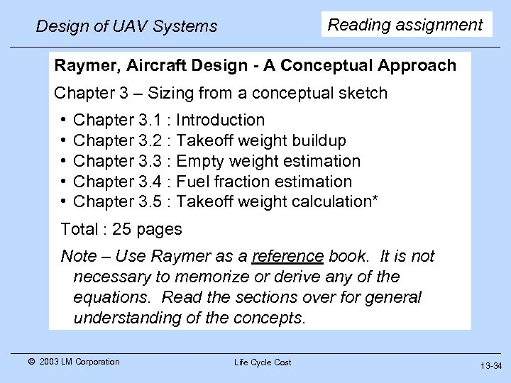 Reading assignment Design of UAV Systems Raymer, Aircraft Design - A Conceptual Approach Chapter