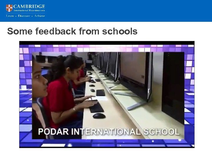 Some feedback from schools