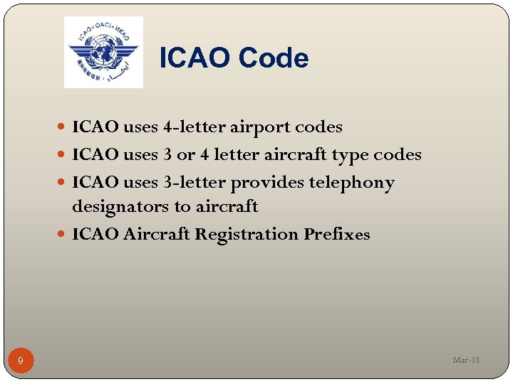 AIRCRAFT MAINTENANCE Regulations Requirements for Aircraft