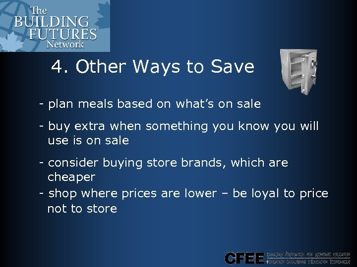 4. Other Ways to Save - plan meals based on what's on sale -