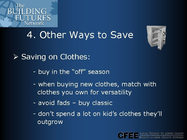 """4. Other Ways to Save Ø Saving on Clothes: - buy in the """"off"""""""