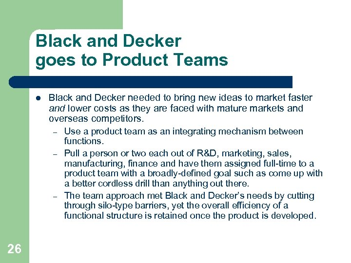 Black and Decker goes to Product Teams l Black and Decker needed to bring
