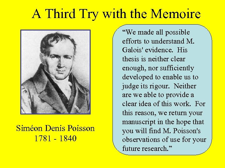 """A Third Try with the Memoire Siméon Denis Poisson 1781 - 1840 """"We made"""